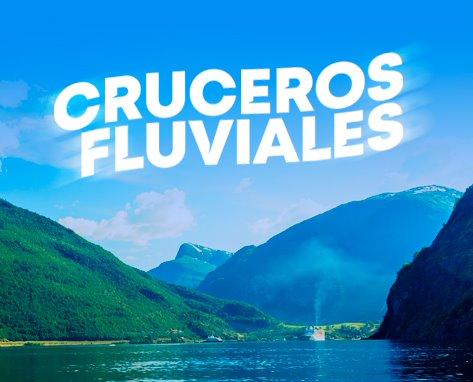 Cruceros Especial Fluviales